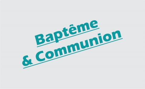 Baptême & Communion